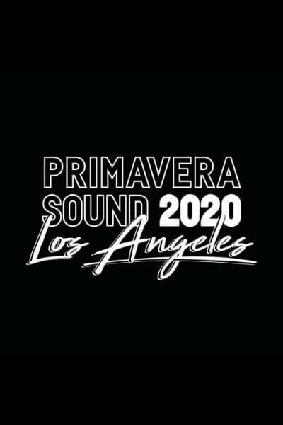 Primavera Sound Los Angeles