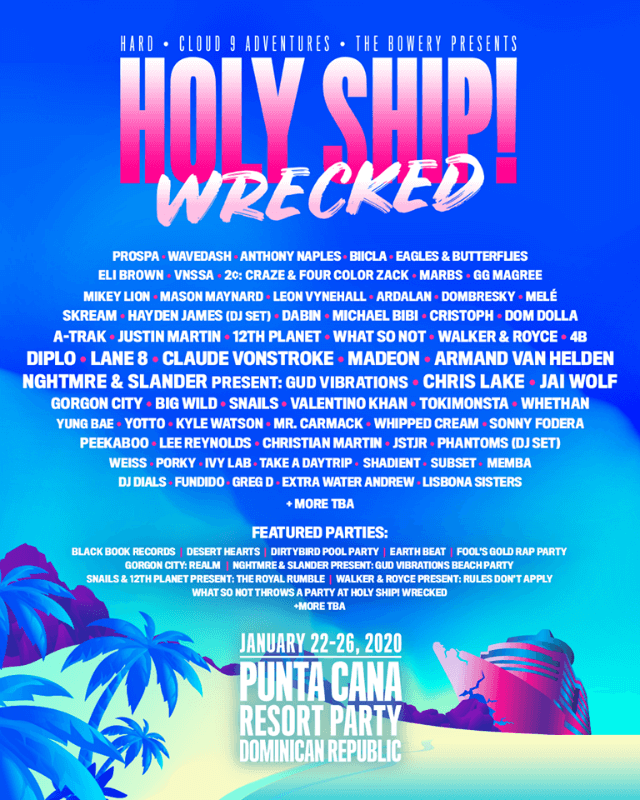 Holy Ship! Wrecked Festival