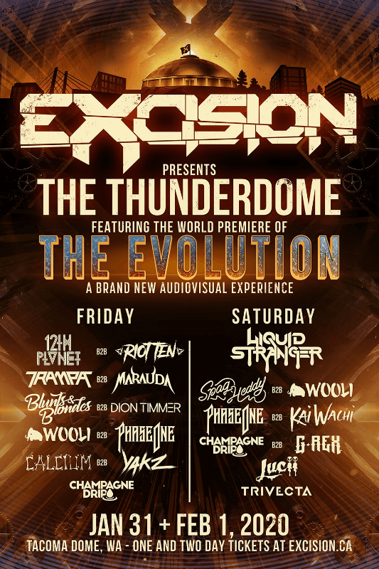 Excision presents The Thunderdome